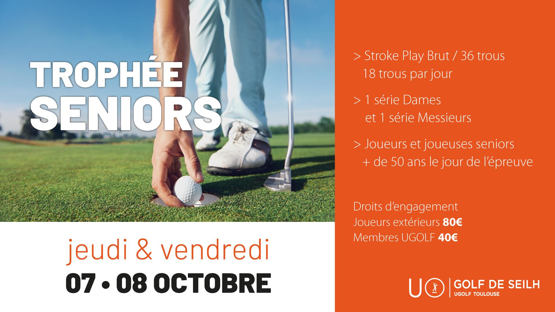 Golf de Toulouse Seilh : Trophée Séniors